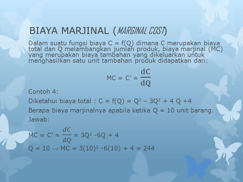 BIAYA MARJINAL ( MARGINAL COST )