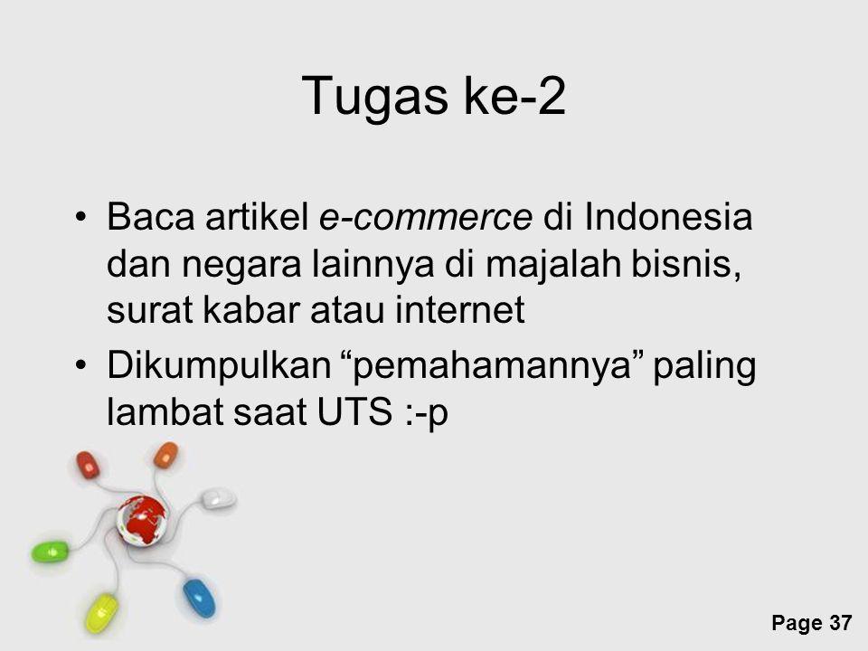 Free Powerpoint Templates Page 37 Tugas ke-2 Baca artikel e-commerce di Indonesia dan negara lainnya di majalah bisnis, surat kabar atau internet Diku