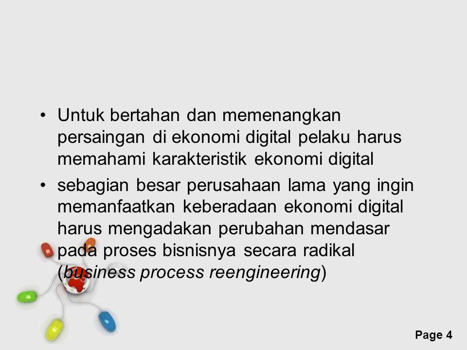 Free Powerpoint Templates Page 4 Untuk bertahan dan memenangkan persaingan di ekonomi digital pelaku harus memahami karakteristik ekonomi digital seba