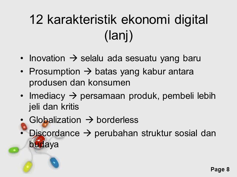 Free Powerpoint Templates Page 8 12 karakteristik ekonomi digital (lanj) Inovation  selalu ada sesuatu yang baru Prosumption  batas yang kabur antar