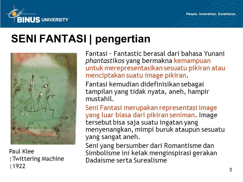 3 SENI FANTASI | pengertian Fantasi – Fantastic berasal dari bahasa Yunani phantastikos yang bermakna kemampuan untuk merepresentasikan sesuatu pikiran atau menciptakan suatu image pikiran.