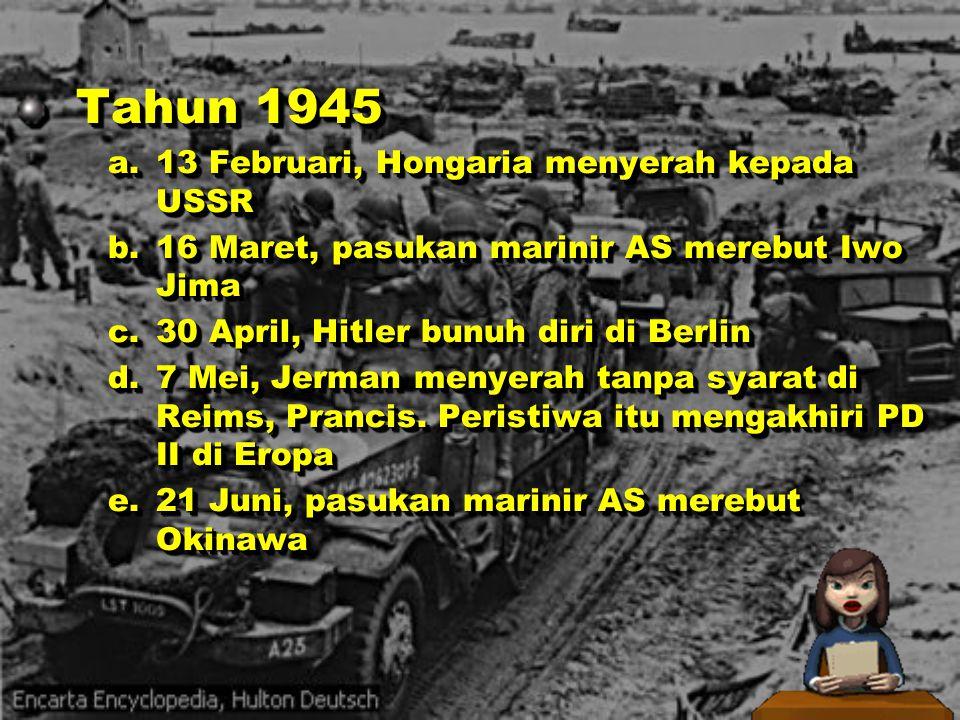 VIII. 8 September, Yugoslavia dibebaskan bersama dengan pasukan gerilyanya bersama dengan pasukan gerilyanya IX. 20 Oktober, pasukan Sekutu mendarat d