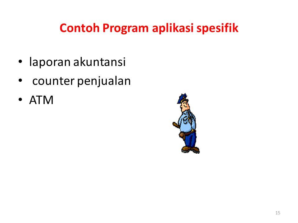 15 Contoh Program aplikasi spesifik laporan akuntansi counter penjualan ATM
