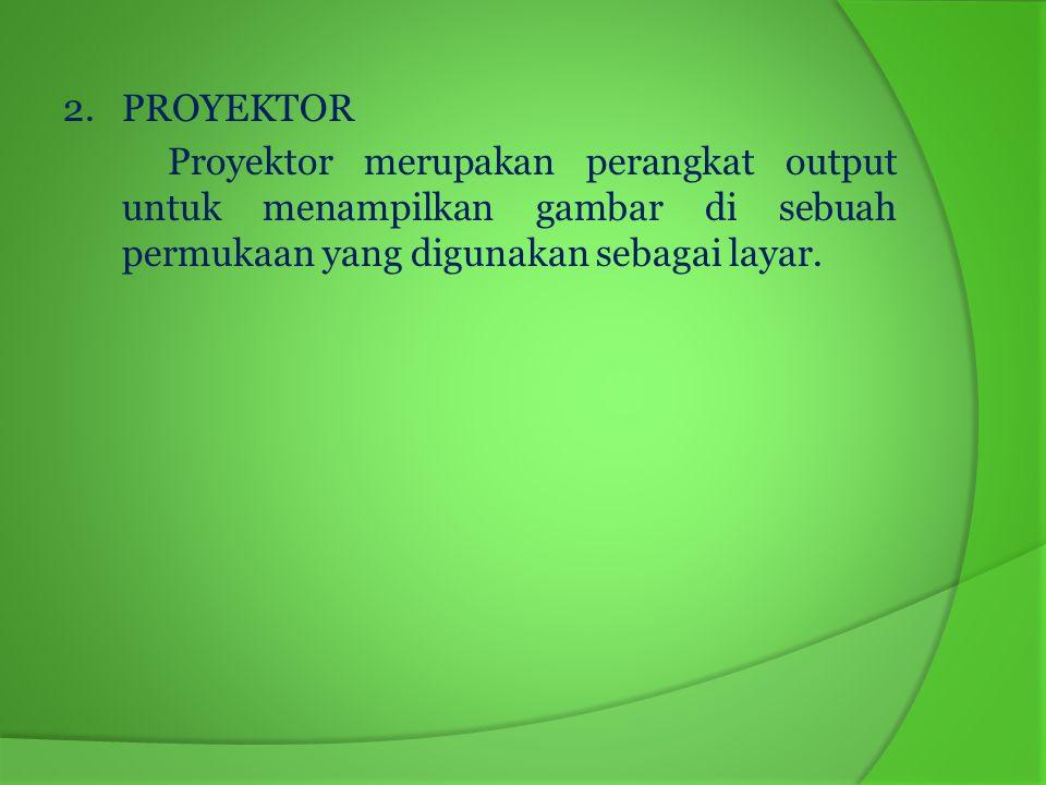 Jenis-jenis proyektor elektronik 1).