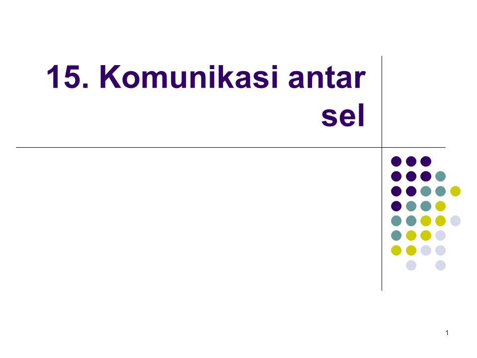 1 15. Komunikasi antar sel