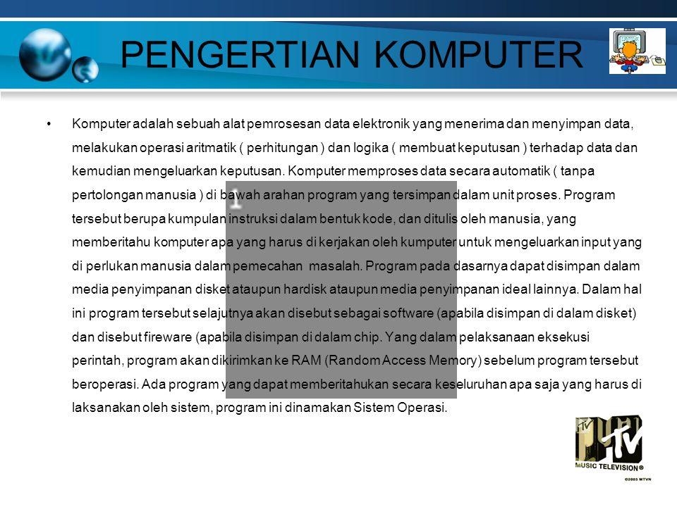 Komputer adalah sebuah alat pemrosesan data elektronik yang menerima dan menyimpan data, melakukan operasi aritmatik ( perhitungan ) dan logika ( membuat keputusan ) terhadap data dan kemudian mengeluarkan keputusan.