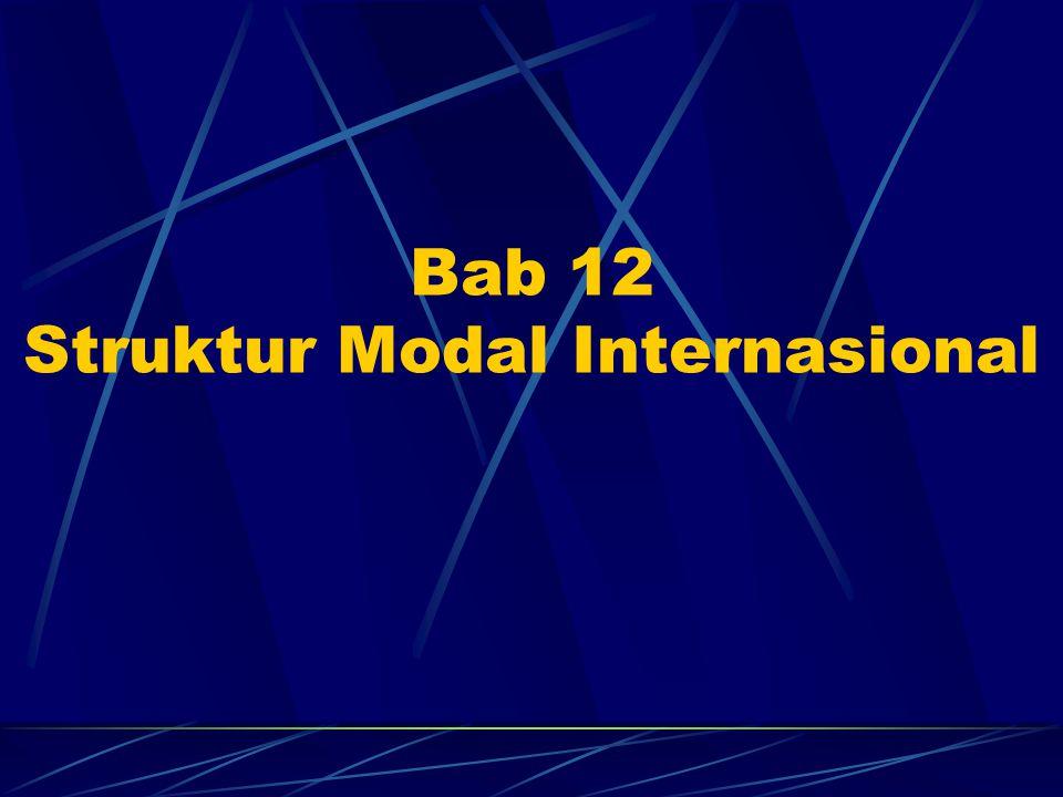 Bab 12 Struktur Modal Internasional