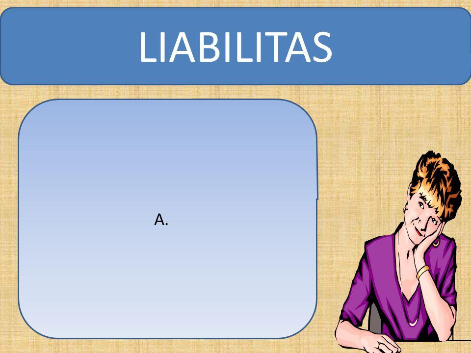 A. LIABILITAS