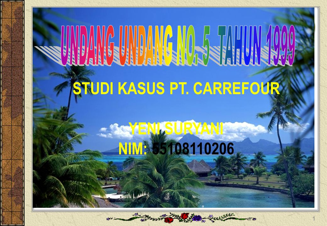 STUDI KASUS PT. CARREFOUR YENI SURYANI NIM: 55108110206 1