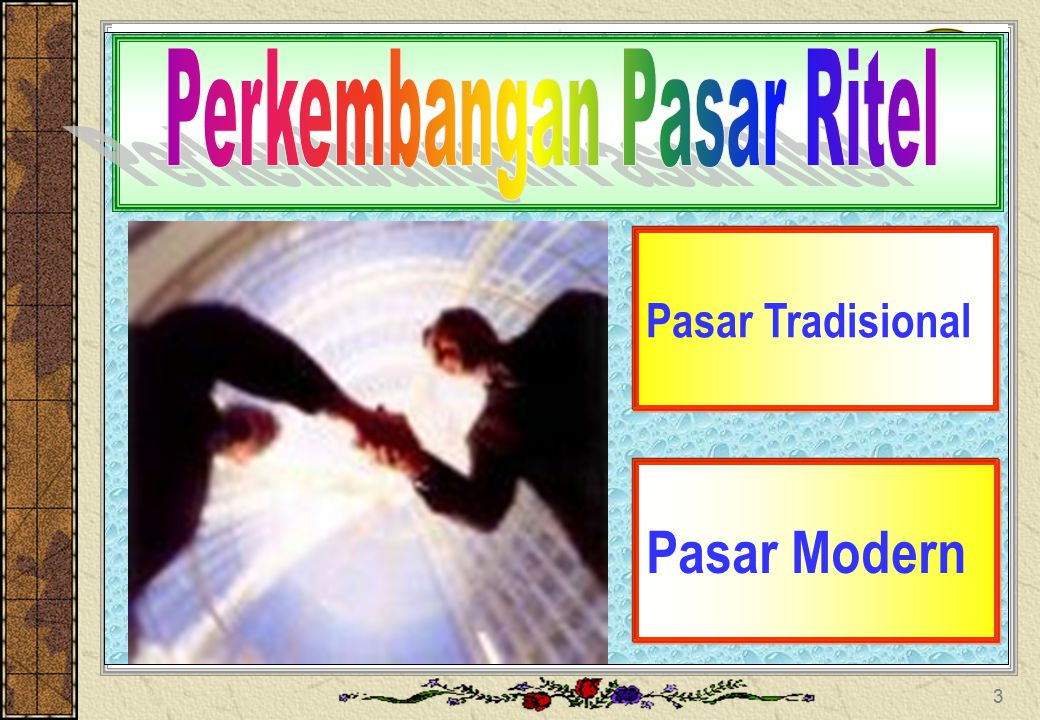 Pasar Tradisional Pasar Modern 3