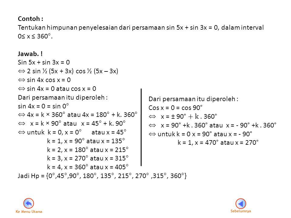 F.Persamaan kuadrat dalam sinus dan kosinus, dan tangen.