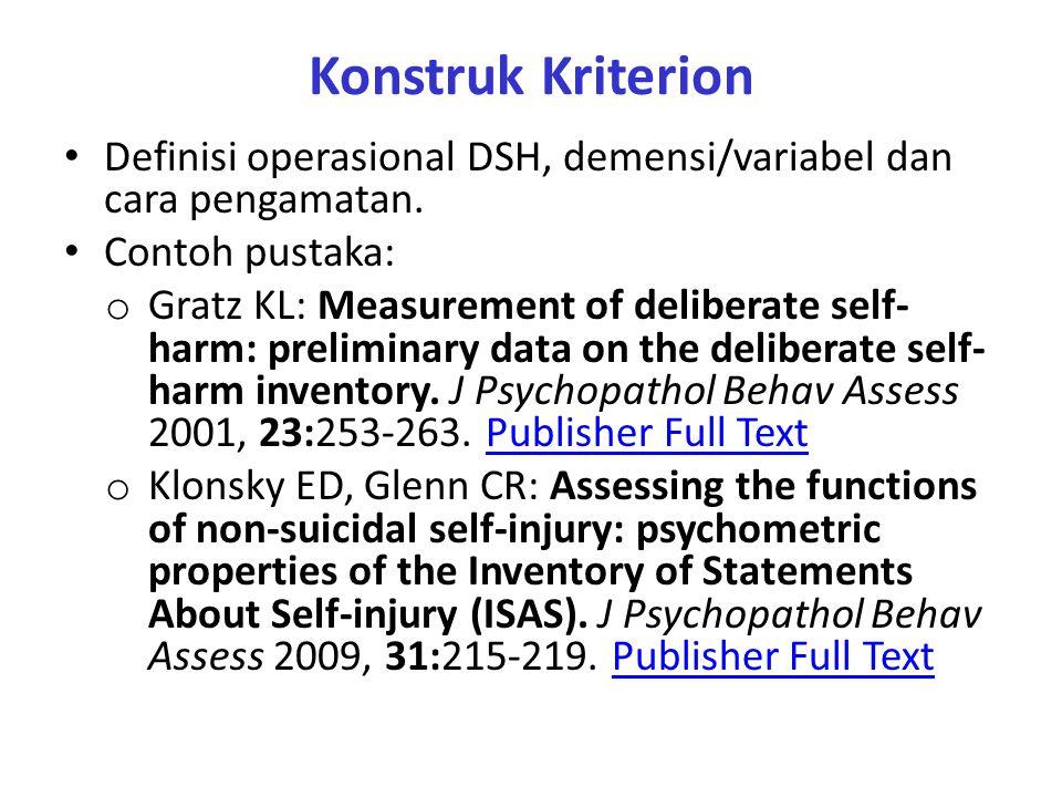 Konstruk Kriterion Definisi operasional DSH, demensi/variabel dan cara pengamatan.