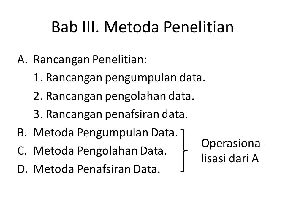 Bab III. Metoda Penelitian A.Rancangan Penelitian: 1.