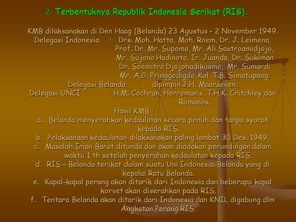 2.Terbentuknya Republik Indonesia Serikat (RIS).