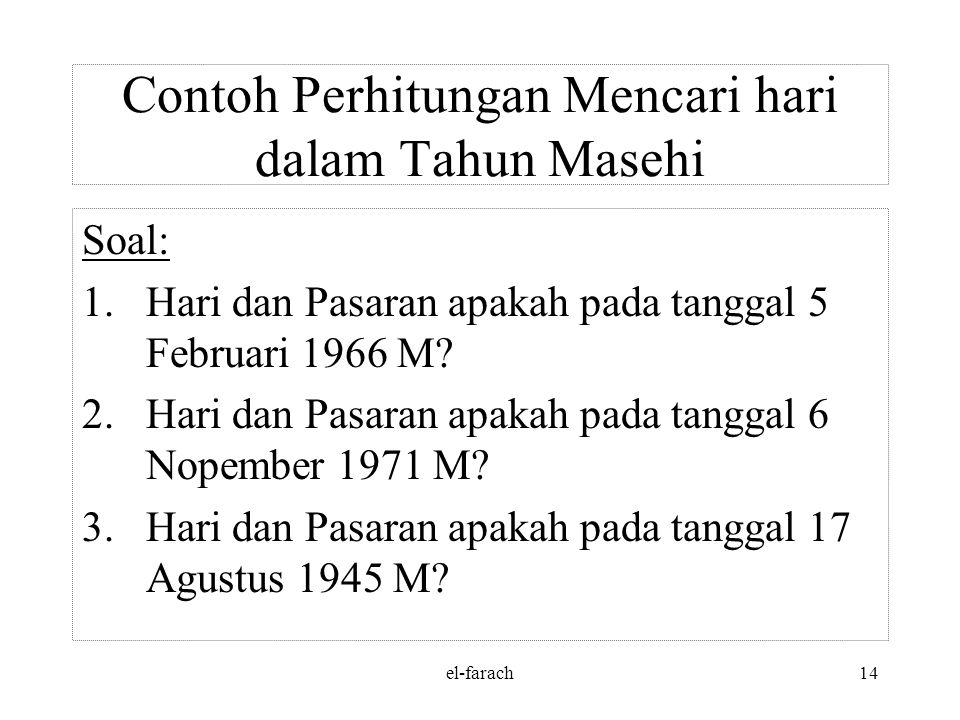 el-farach13 Mencari Nama & Hari Pasaran Rumus mencari hari dalam tahun hijriyah NoSisaHariNoSisaPasaran 11Kamis11Kliwon 22Jum'at22Legi 33Sabtu33Pahing