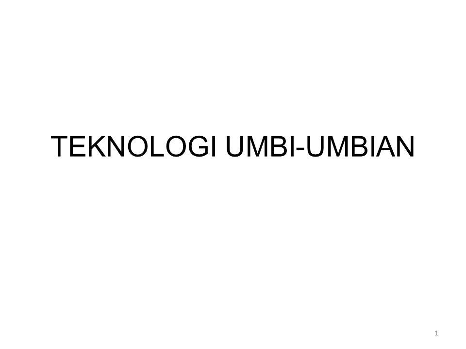 TEKNOLOGI UMBI-UMBIAN 1