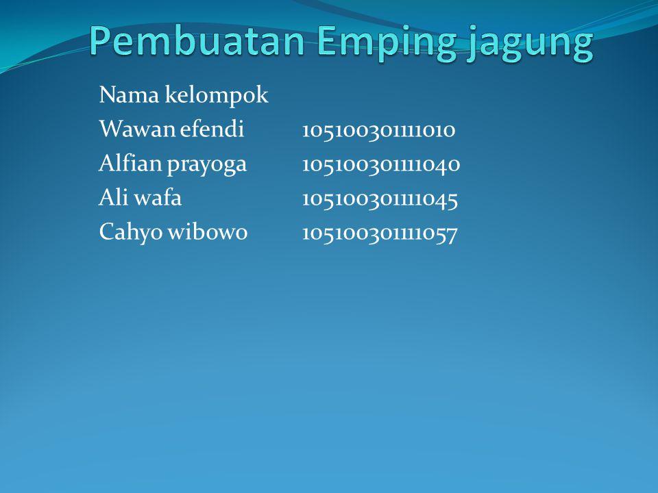 Nama kelompok Wawan efendi 105100301111010 Alfian prayoga 105100301111040 Ali wafa 105100301111045 Cahyo wibowo 105100301111057