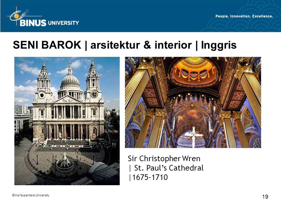 Bina Nusantara University 19 SENI BAROK | arsitektur & interior | Inggris Sir Christopher Wren | St. Paul's Cathedral |1675-1710