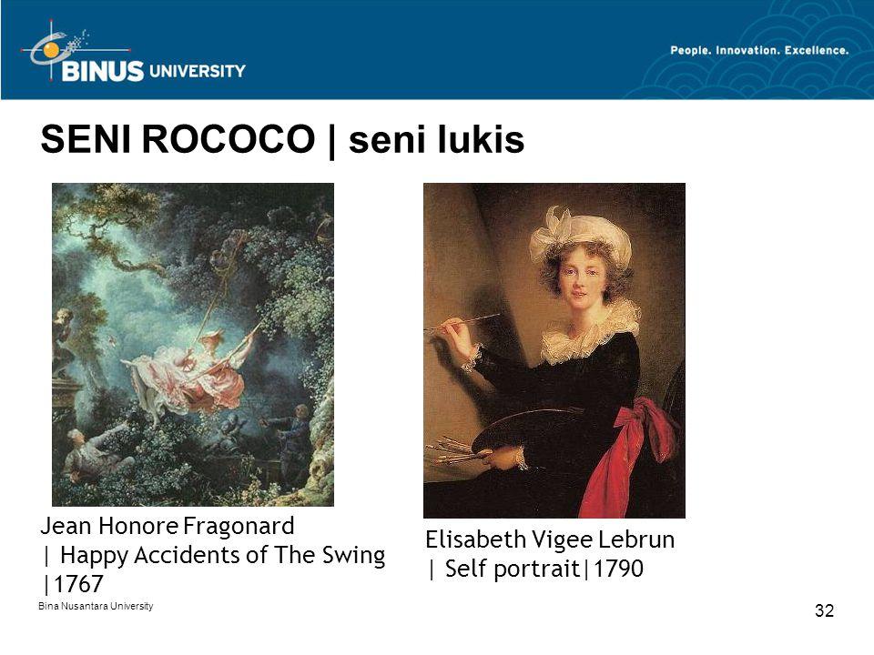 Bina Nusantara University 32 SENI ROCOCO | seni lukis Jean Honore Fragonard | Happy Accidents of The Swing |1767 Elisabeth Vigee Lebrun | Self portrai