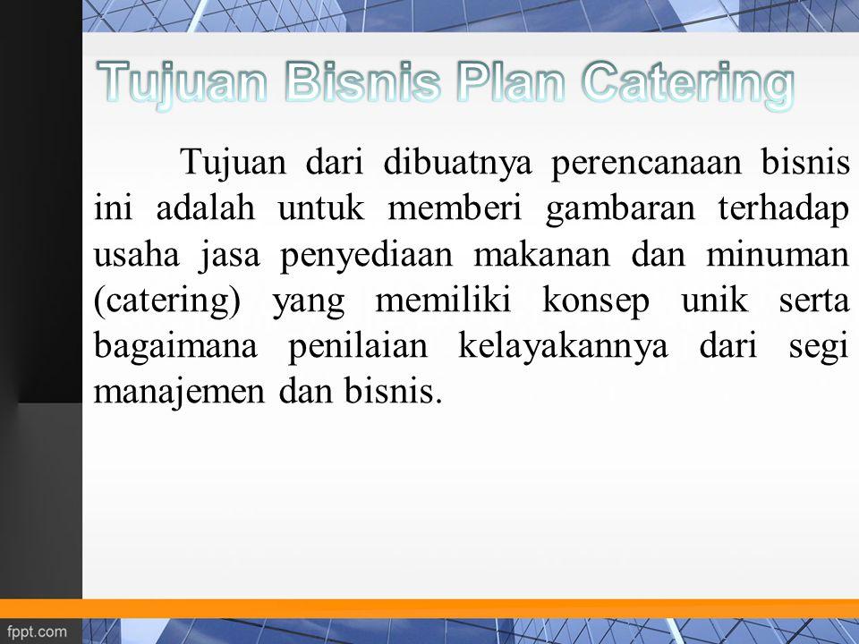Pimpinan Catering Divisi Pemasaran Divisi Personalia dan Produksi Divisi Keuangan Sekretaris