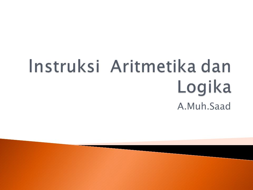  membahas sejumlah instruksi logika dan instruksi aritmetika.