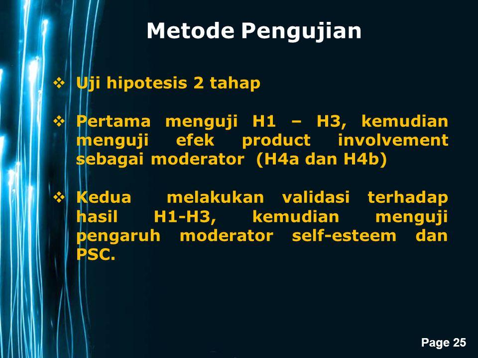 Page 25 Metode Pengujian  Uji hipotesis 2 tahap  Pertama menguji H1 – H3, kemudian menguji efek product involvement sebagai moderator (H4a dan H4b)