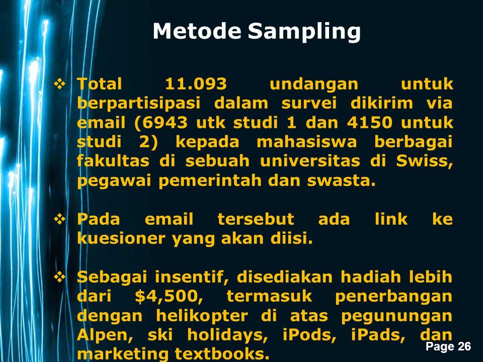 Page 26 Metode Sampling  Total 11.093 undangan untuk berpartisipasi dalam survei dikirim via email (6943 utk studi 1 dan 4150 untuk studi 2) kepada m