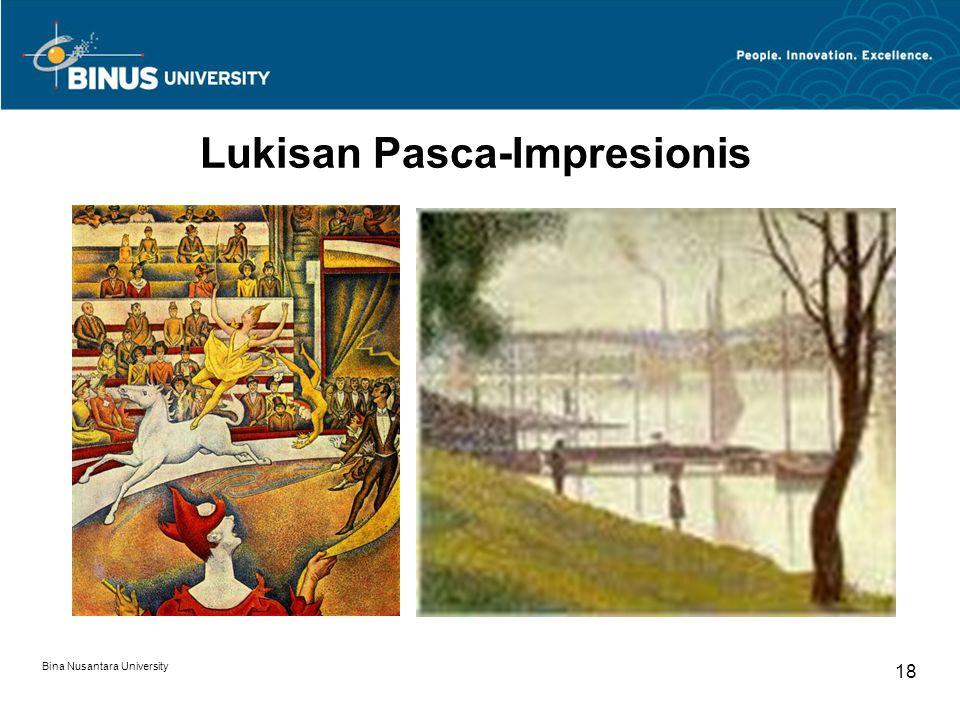 Bina Nusantara University 18 Lukisan Pasca-Impresionis