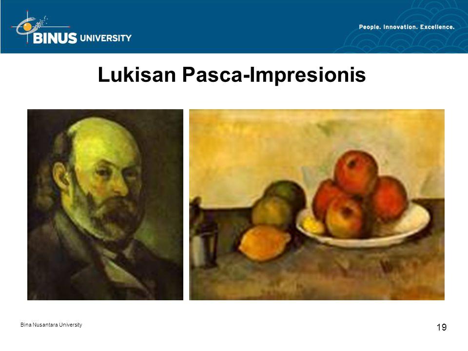 Bina Nusantara University 19 Lukisan Pasca-Impresionis