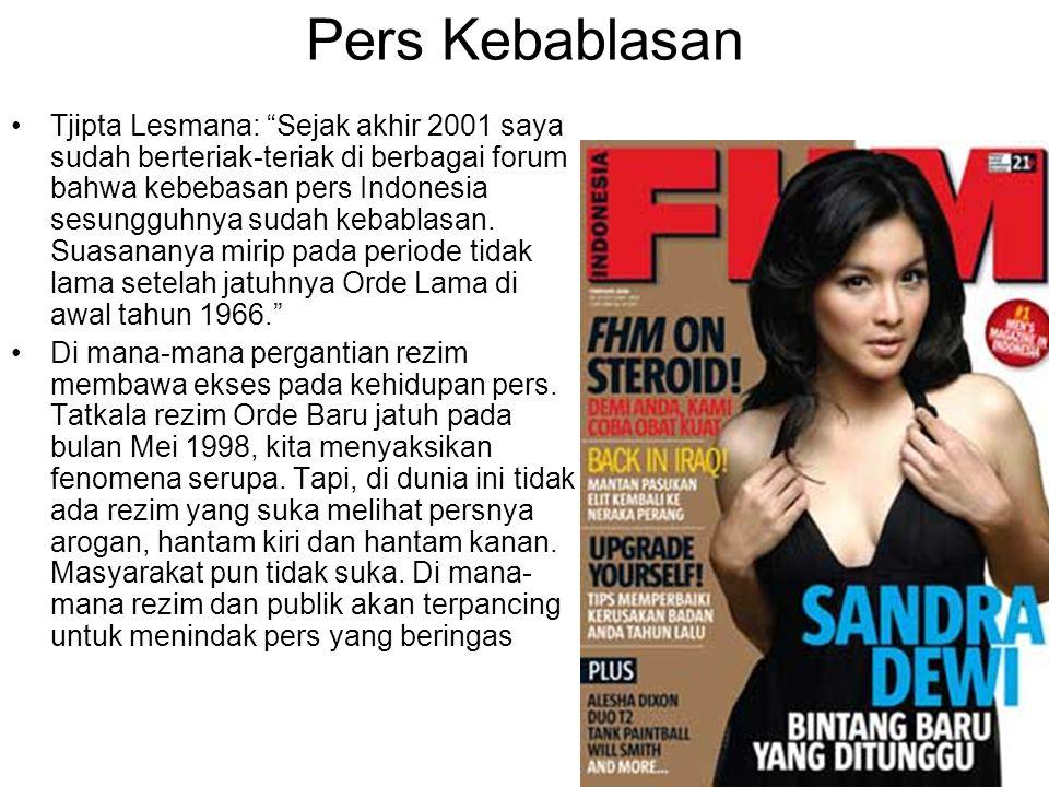 """Pers Kebablasan Tjipta Lesmana: """"Sejak akhir 2001 saya sudah berteriak-teriak di berbagai forum bahwa kebebasan pers Indonesia sesungguhnya sudah keba"""