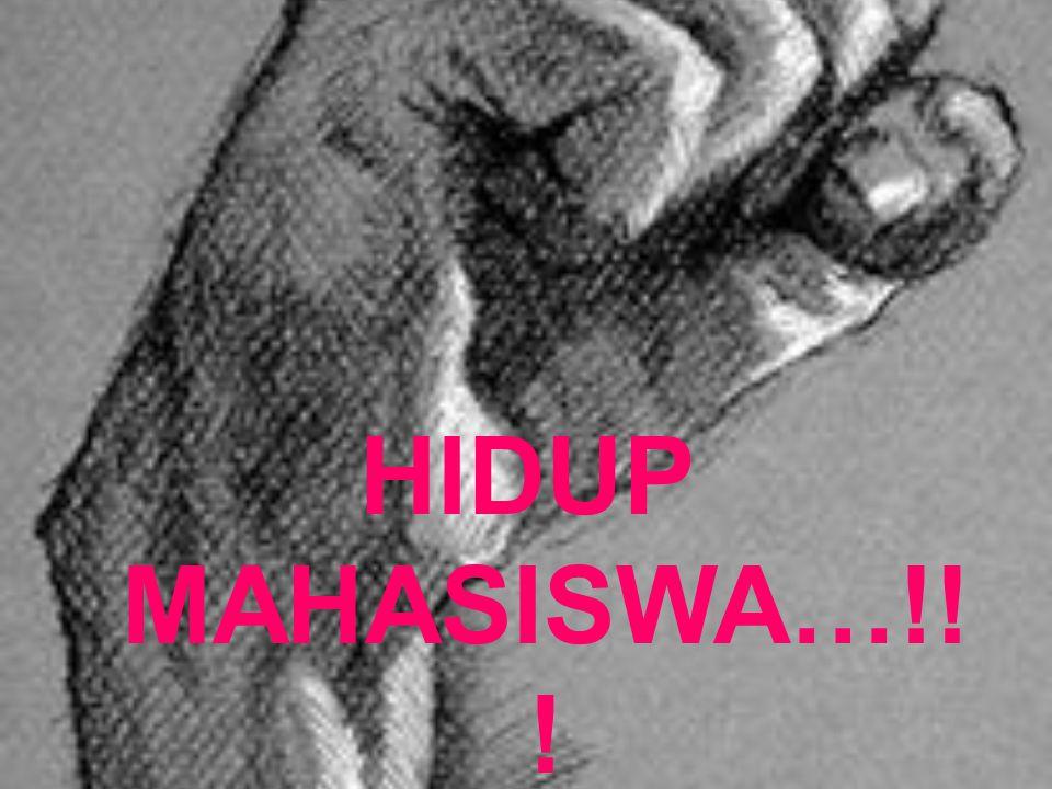 HIDUP MAHASISWA…!! !