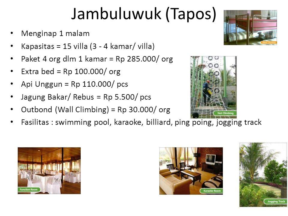 Jambuluwuk (Tapos) Menginap 1 malam Kapasitas = 15 villa (3 - 4 kamar/ villa) Paket 4 org dlm 1 kamar = Rp 285.000/ org Extra bed = Rp 100.000/ org Ap