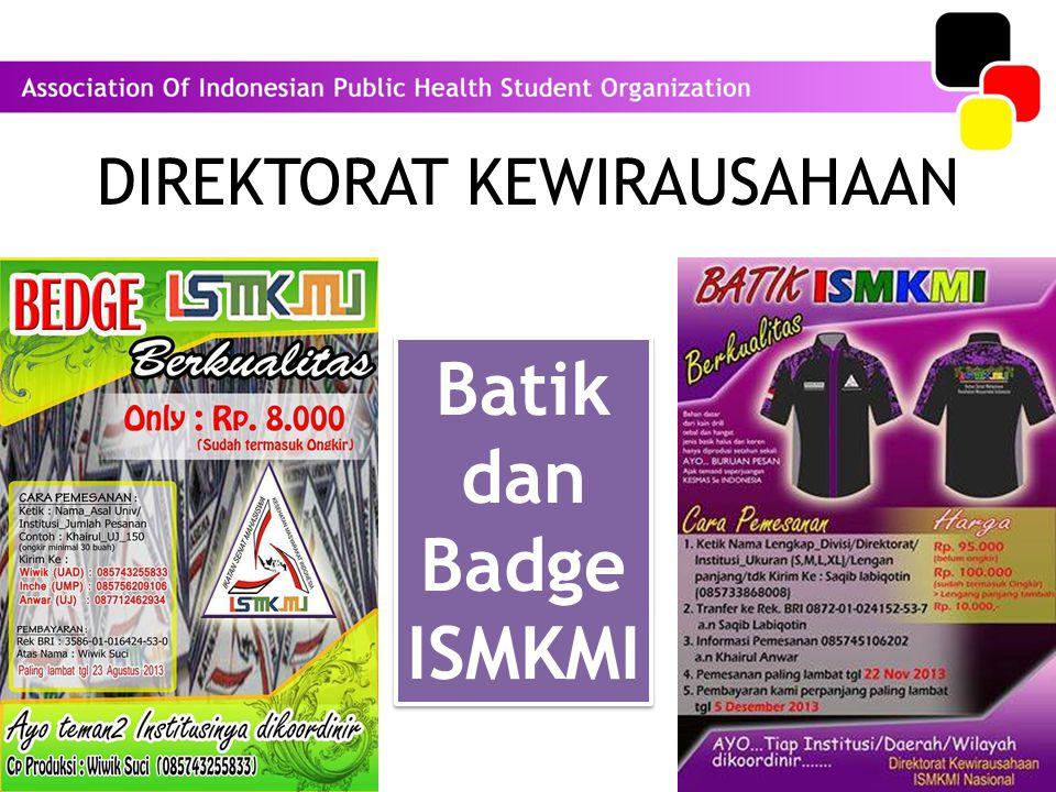 DIREKTORAT KEWIRAUSAHAAN Batik dan Badge ISMKMI