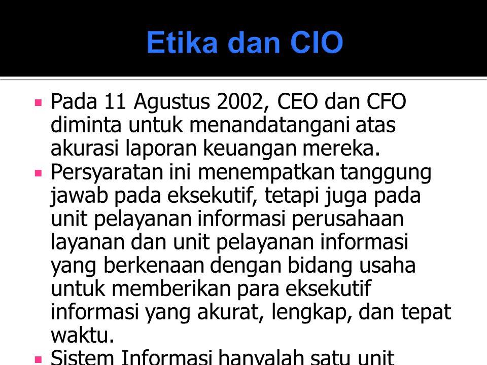  Pada 11 Agustus 2002, CEO dan CFO diminta untuk menandatangani atas akurasi laporan keuangan mereka.  Persyaratan ini menempatkan tanggung jawab pa