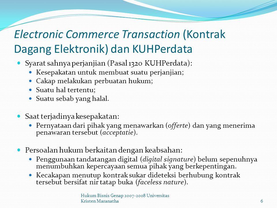 Aspek-aspek Hukum dari E- Commerce Berakunya hukum bagi dunia maya (virtual world) Informasi yang didapat dari internet berupa data/informasi tertulis, suara dan gambar (integrated service digital network/ISDN).