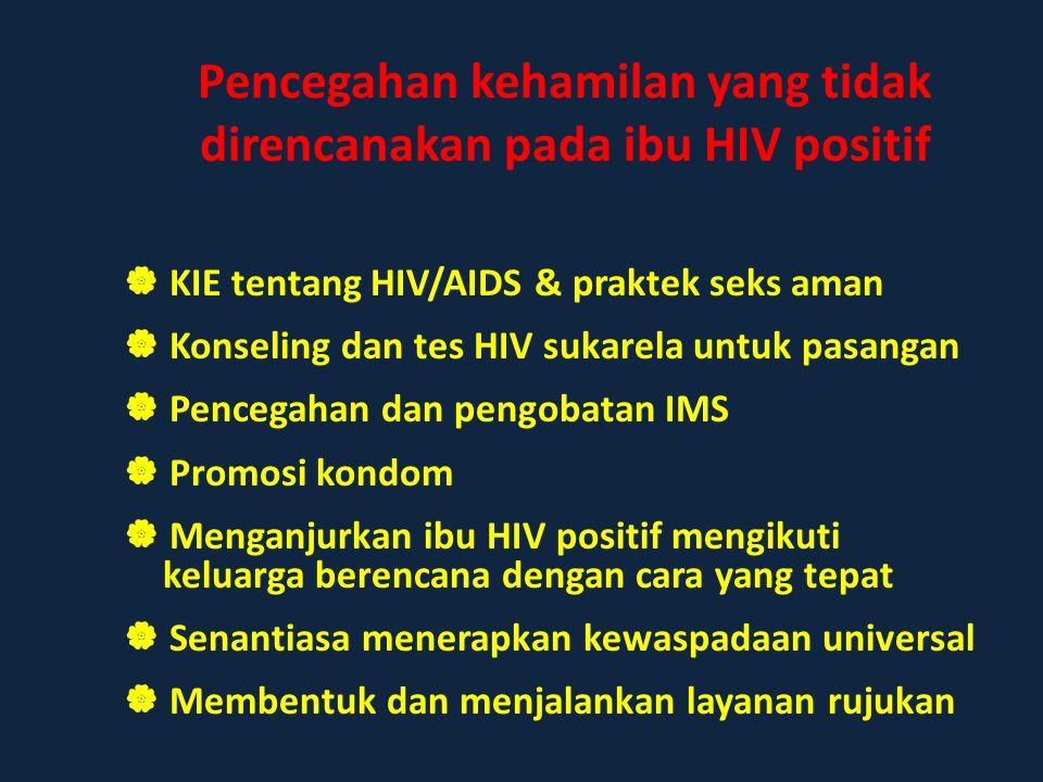  KIE tentang HIV/AIDS & praktek seks aman  Konseling dan tes HIV sukarela untuk pasangan  Pencegahan dan pengobatan IMS  Promosi kondom  Menganju
