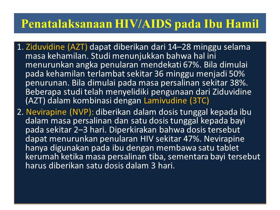 Penatalaksanaan HIV/AIDS pada Ibu Hamil