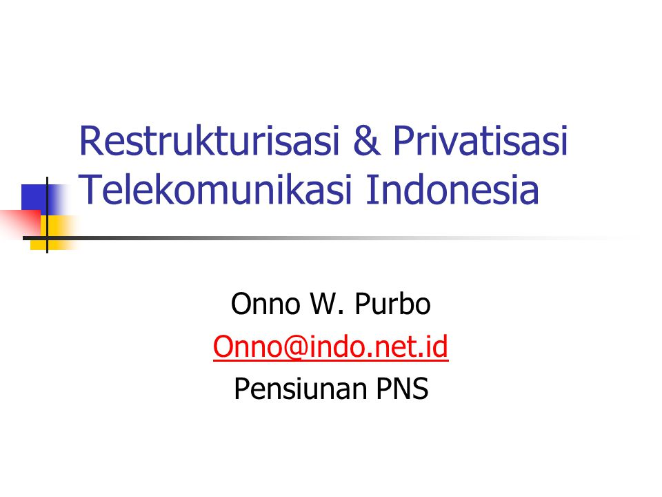 Framework Regulasi Internet Norm / Value Law Konsensus / Market Driven konsensus open system.