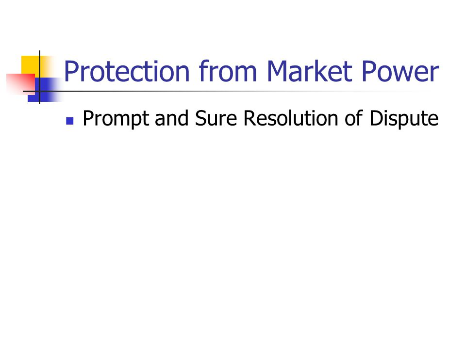 Protection from Market Power Service Quality Reporting Requirements Resale Requirements Unbundling Requirements.
