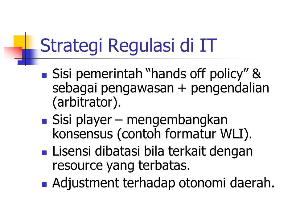 Strategi USO Lembaga USO transparan – ambil dari revenue; masukan ke sebuah account & open utk public bid (disesuaikan dg otonomi daerah).