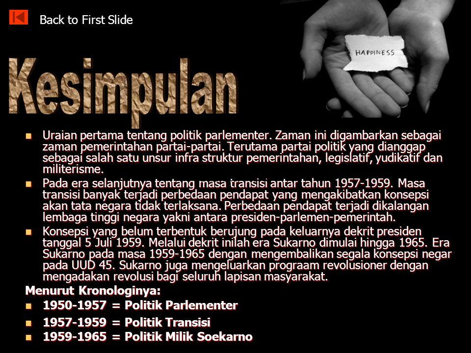 Situasi yang berkembang semakin mengkuatirkan bahkan mengancam kelangsungan hidup RI sehingga Sukarno bertindak cepat untuk menyelamatkan negara. Maka