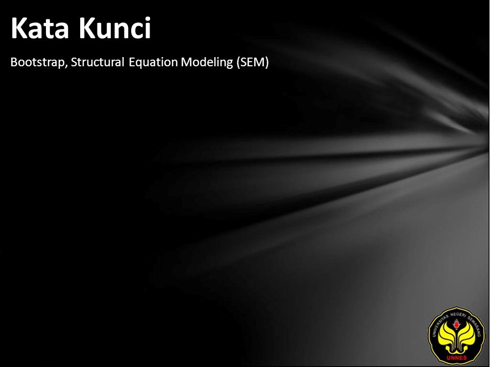 Kata Kunci Bootstrap, Structural Equation Modeling (SEM)