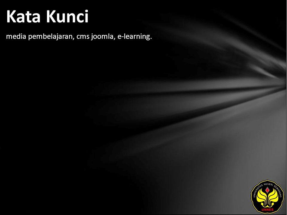 Kata Kunci media pembelajaran, cms joomla, e-learning.