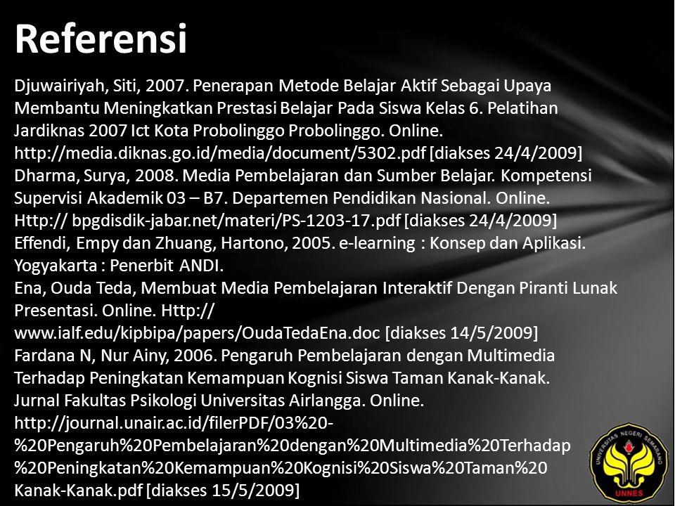 Referensi Djuwairiyah, Siti, 2007.