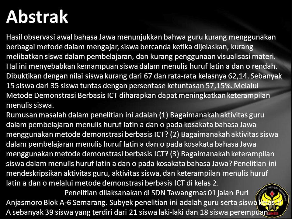 Abstrak Hasil observasi awal bahasa Jawa menunjukkan bahwa guru kurang menggunakan berbagai metode dalam mengajar, siswa bercanda ketika dijelaskan, k