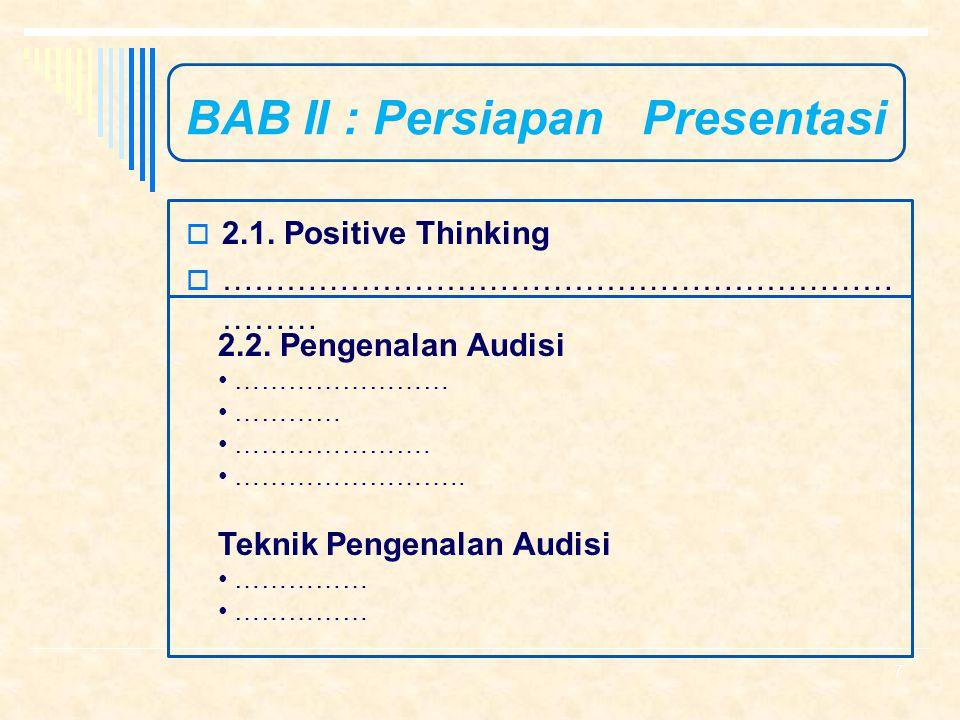 BAB II : Persiapan Presentasi  LCD (Infocus) 1.Teknik Menggunakan LCD 2.