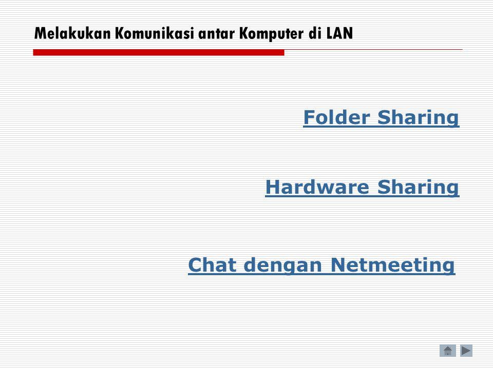 Folder Sharing A B Sharing local drive dimaksudkan untuk memberikan hak pakai pada komputer lain, sesuai dengan hak yang yang ditentukan oleh pemilik folder tersebut