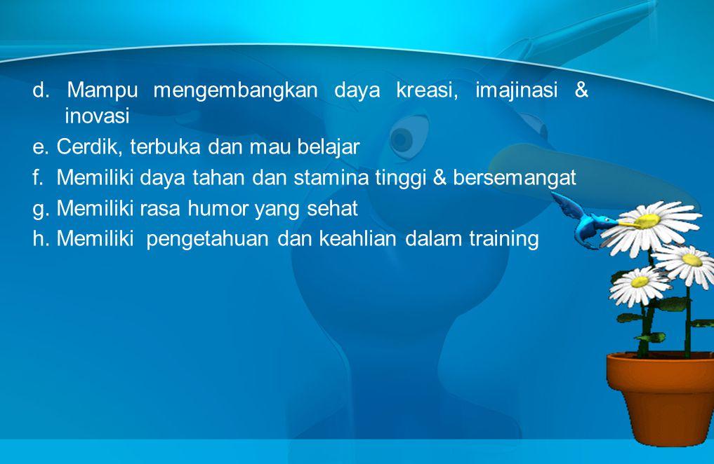 3. SIKAP Merupakan tanggapan mental, emosional dan perilaku yang ditampilkan untuk mendukung keberhasilan training yang dipimpinnya, diantaranya ; per