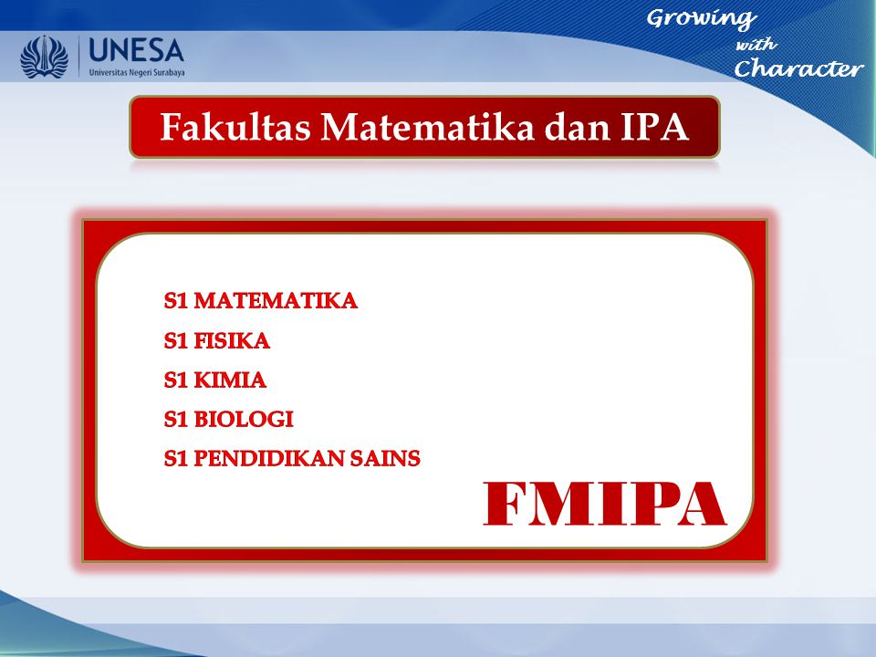 Growing with Character FMIPA