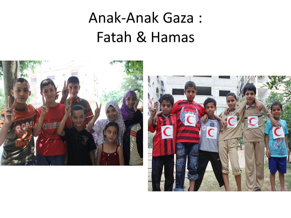 Anak-Anak Gaza : Fatah & Hamas